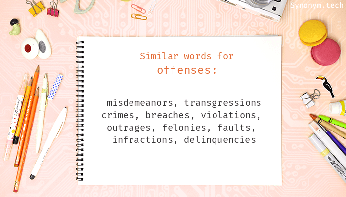 Offenses Synonyms