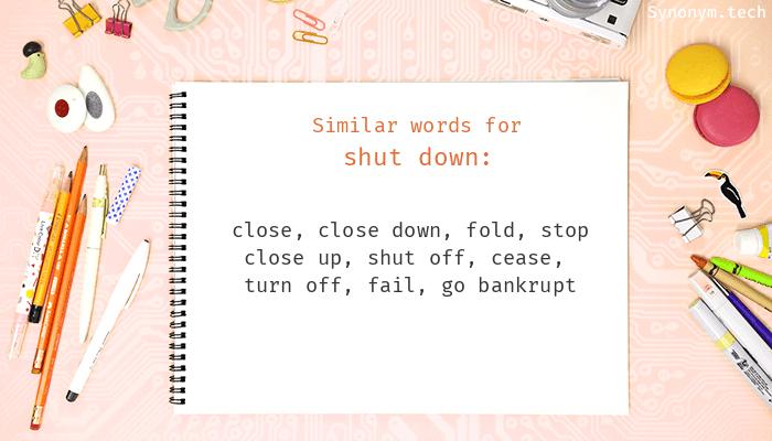 Shut down Synonyms