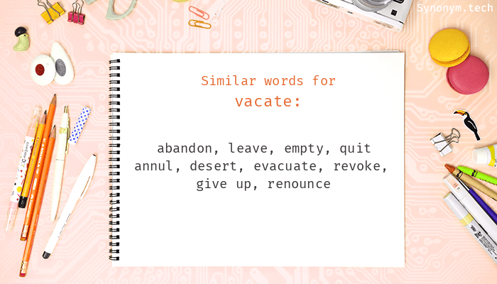 Vacate Synonyms