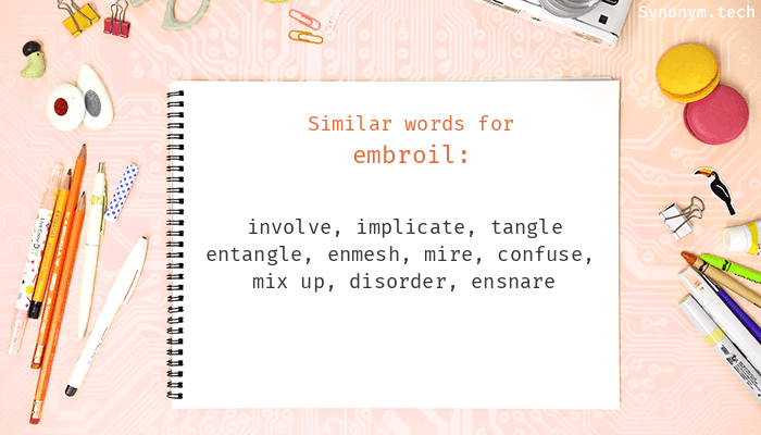 Embroil Synonyms