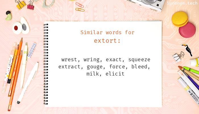Extort Synonyms