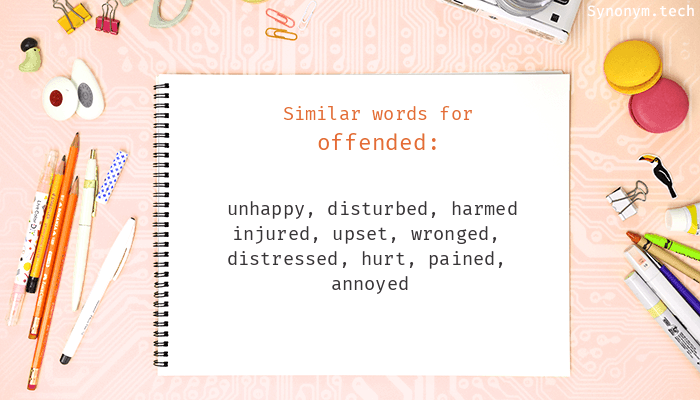 Offended Synonyms