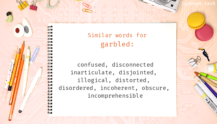 Garbled Synonyms
