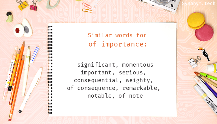 Of importance Synonyms