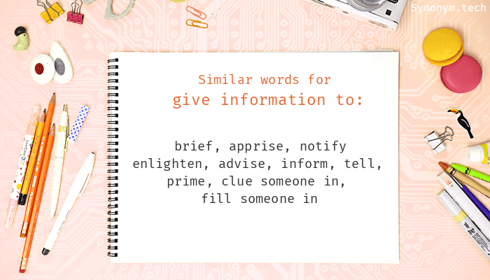 Give information to Synonyms