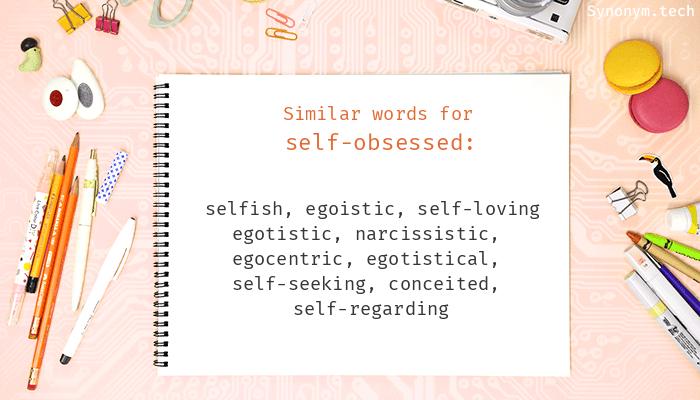 Thesaurus self obsessed