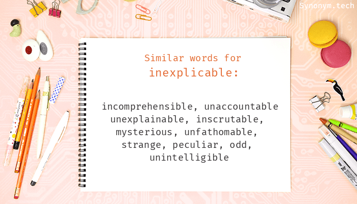 Inexplicable Synonyms
