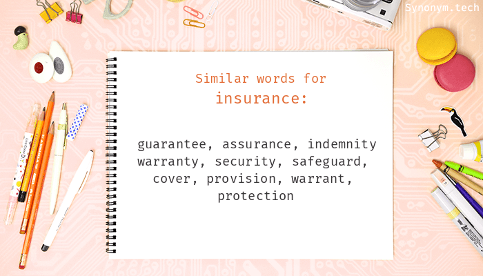 Insurance Synonyms Similar Word For Insurance