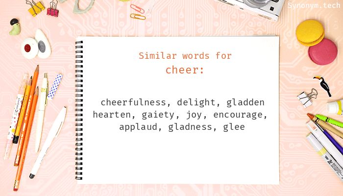 Synonyms for Cheer