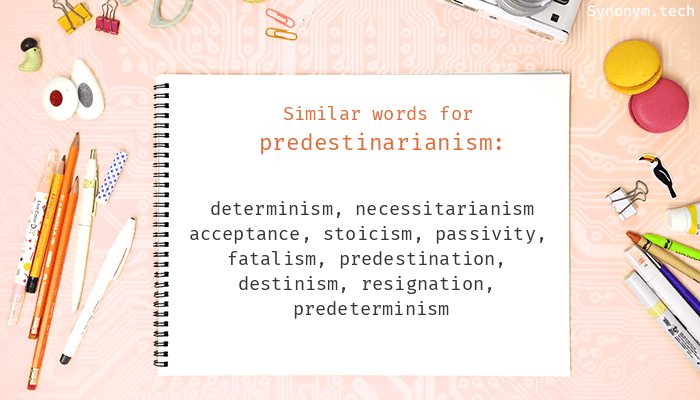 Predestinarianism Synonyms