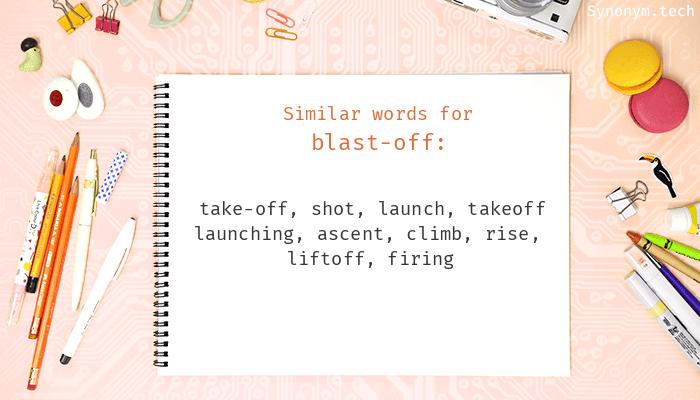 Blast-off Synonyms