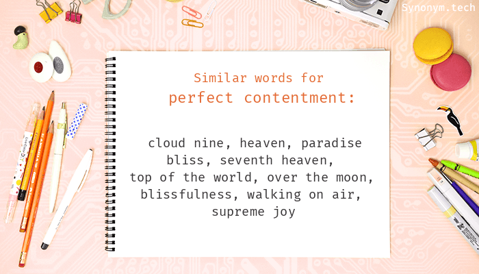 Synonyms for Perfect contentment