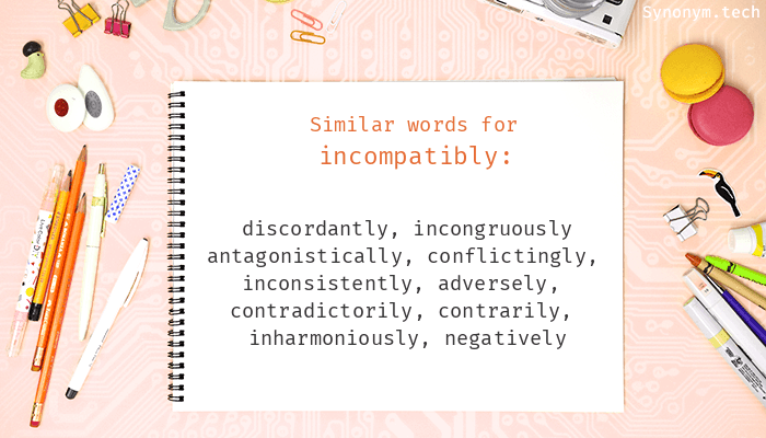 Incompatibly Synonyms