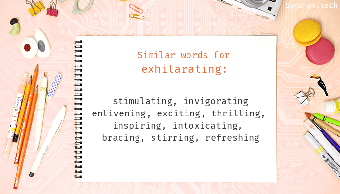 Exhilarating Synonyms