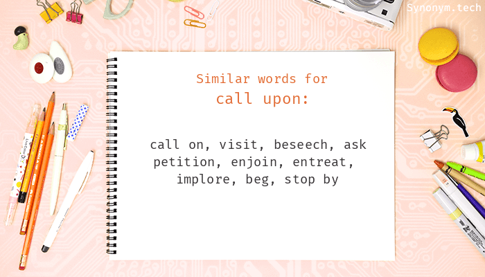 Call upon Synonyms