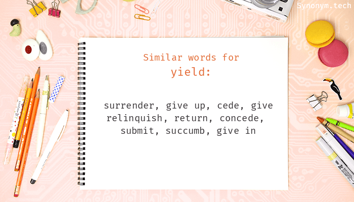 Synonyms for Yield