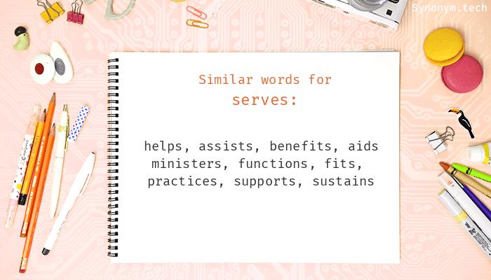 Serves Synonyms