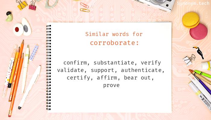 Corroborate Synonyms