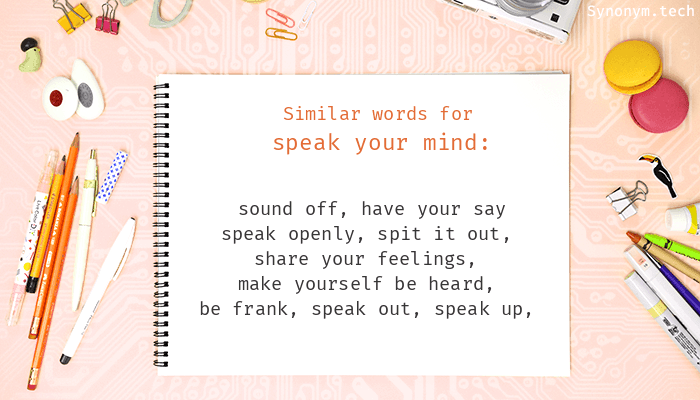 Speak your mind synonyms that belongs to phrasal verbs speak your mind synonyms solutioingenieria Images