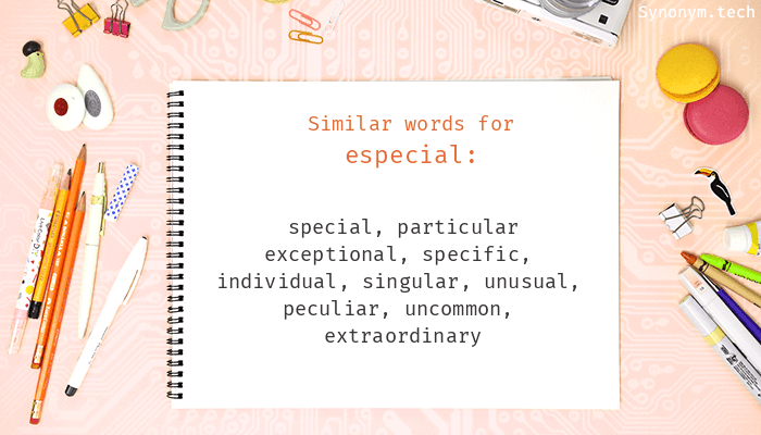 Especial Synonyms