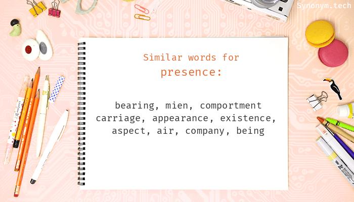 Presence Synonyms