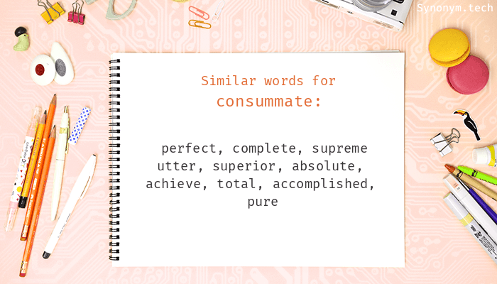 Consummate Synonyms