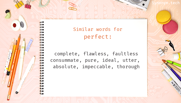 Perfect Synonyms