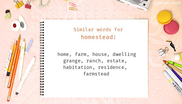 Homestead Synonyms