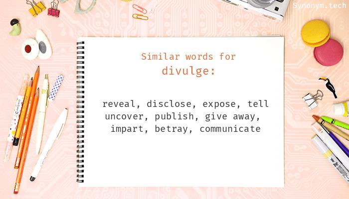 Divulge Synonyms
