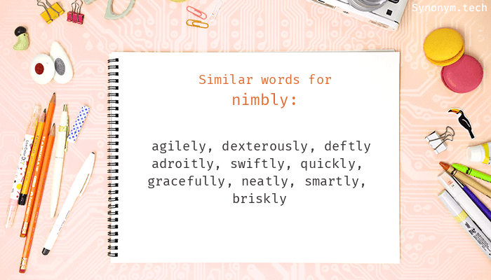 Nimbly Synonyms