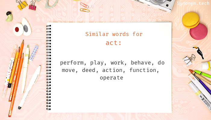 Synonyms for Act