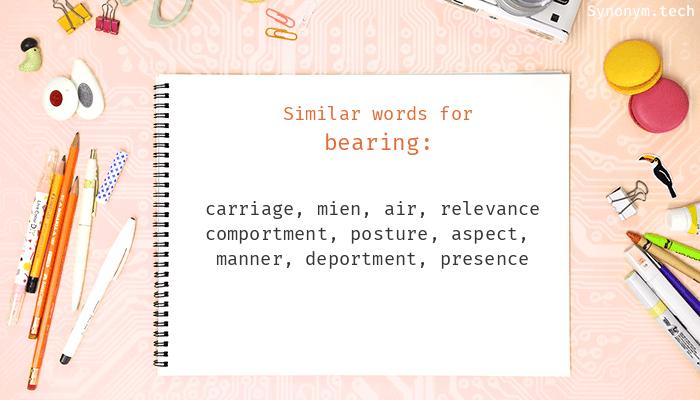 Bearing Synonyms