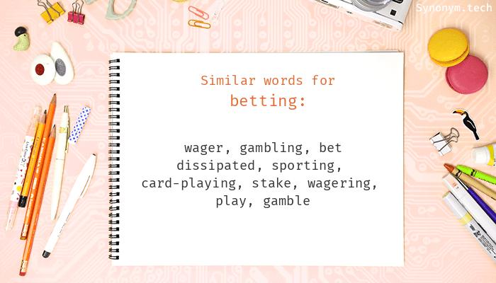 Synonyms for sports betting mark jan betting kenya