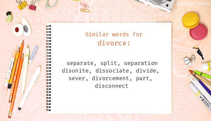 Synonyms for Divorce