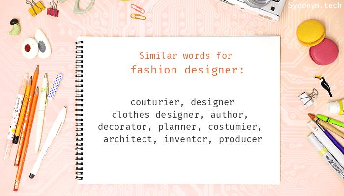 Fashion Designer Synonyms Similar Word For Fashion Designer