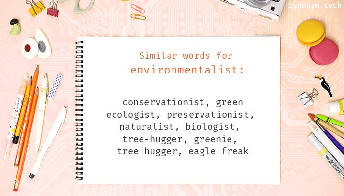 Environmentalist Synonyms