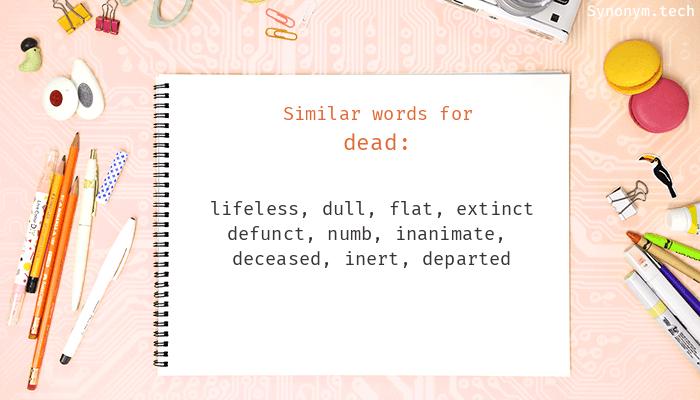 Dead Synonyms
