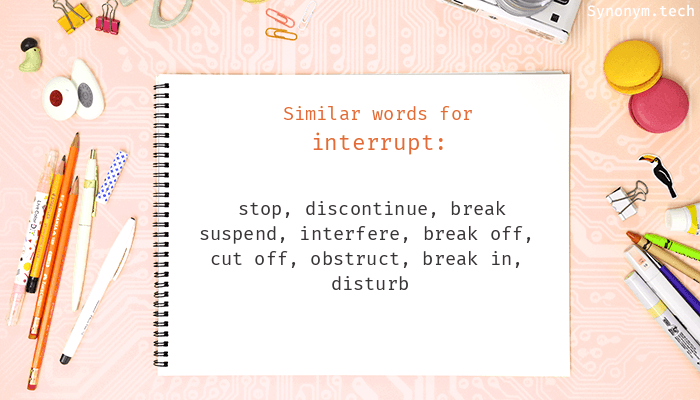 Synonyms for Interrupt