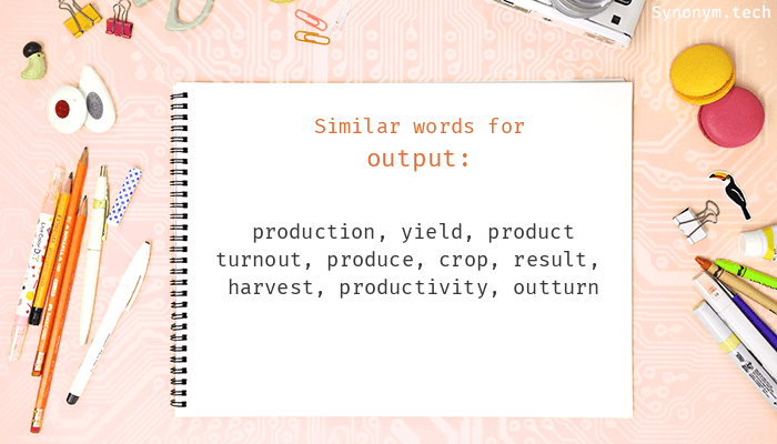 Synonyms for Output