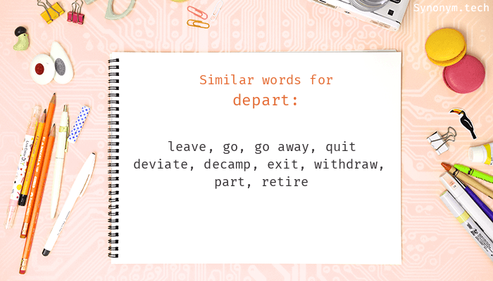 Synonyms for Depart