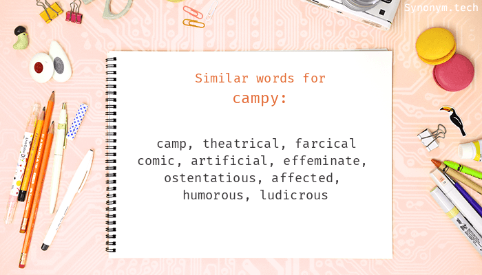 Campy Synonyms
