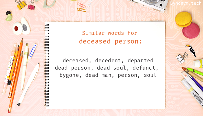 Deceased person Synonyms