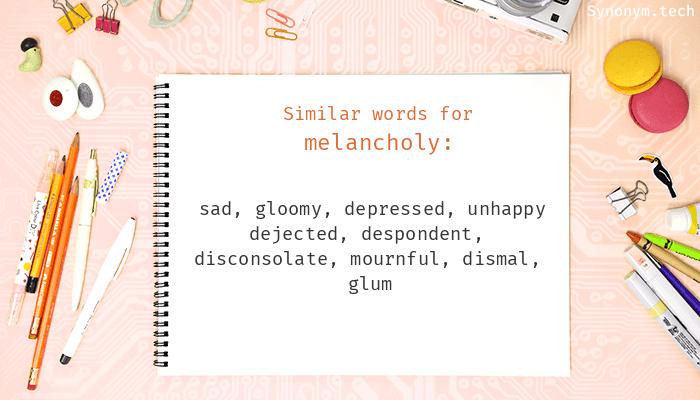 Melancholy Synonyms