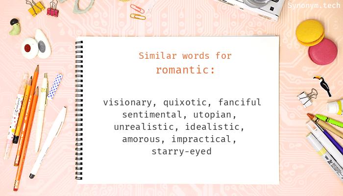 Romantic Synonyms  Similar word for Romantic