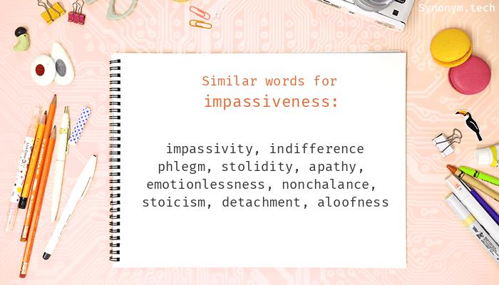 Impassiveness Synonyms