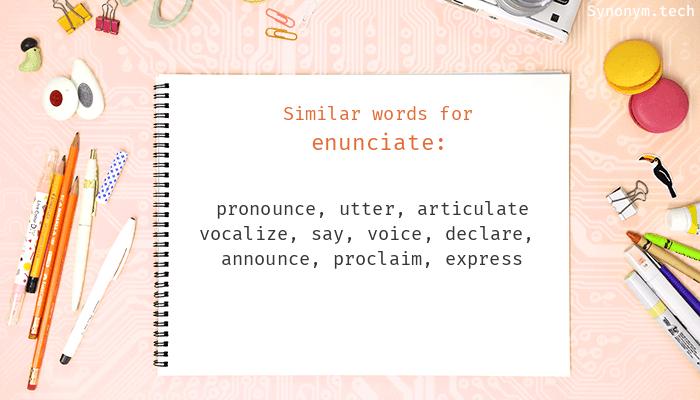 Enunciate Synonyms