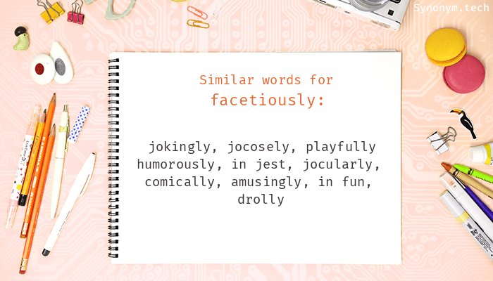 Facetiously Synonyms