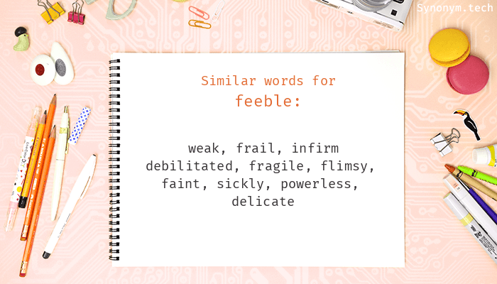 Feeble Synonyms  Similar word for Feeble