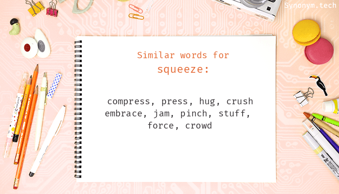 Squeeze Synonyms