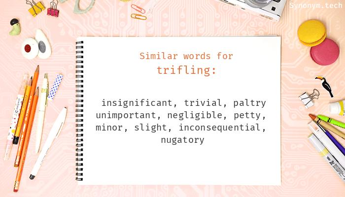 Trifling Synonyms
